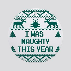I was Naughty This Year Ugly Christ Round Ornament