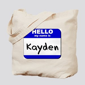 hello my name is kayden Tote Bag