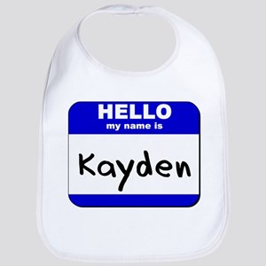 hello my name is kayden  Bib