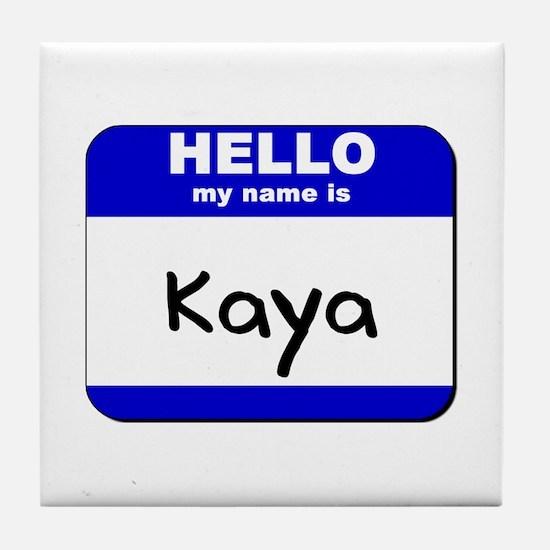 hello my name is kaya  Tile Coaster