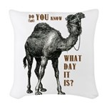 Do You Know What Day It Is Woven Throw Pillow