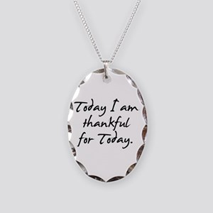 Today I am thankful for Today Necklace Oval Charm