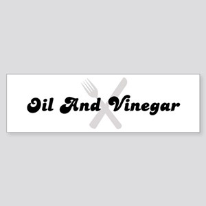 Oil And Vinegar (fork and kni Bumper Sticker