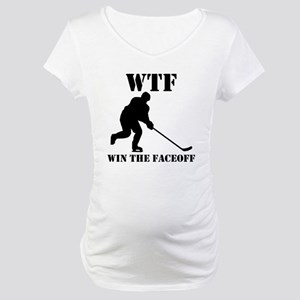 WTF Win The Faceoff Maternity T-Shirt