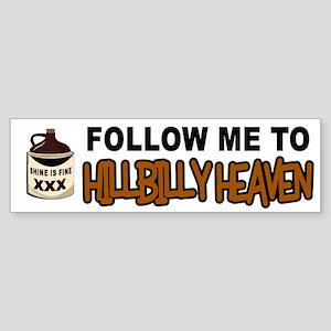 HILLBILLY HEAVEN Bumper Sticker