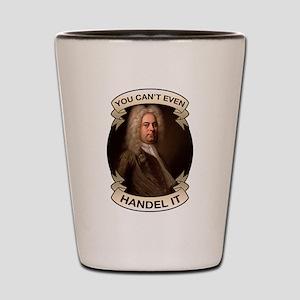 Handel Pun Shot Glass