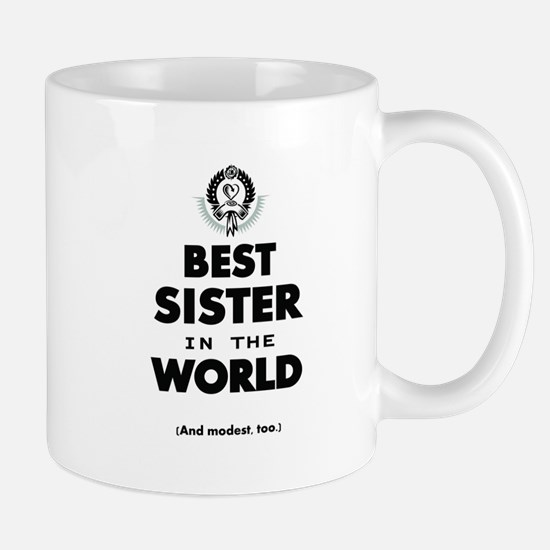 The Best in the World Best Sister Mugs