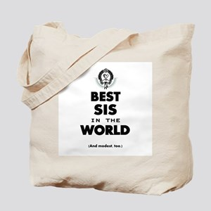 The Best in the World Best Sis Tote Bag