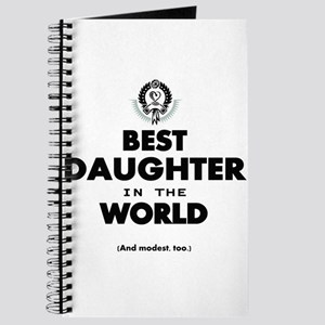 The Best in the World Best Daughter Journal