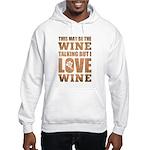 Wine Talking Hoodie