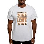 Wine Talking T-Shirt