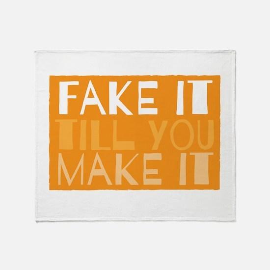 Fake it till you make it! Throw Blanket