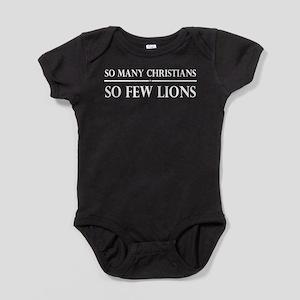 So Many Christians, So Few Lions Baby Bodysuit