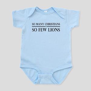 So Many Christians, So Few Lions Infant Bodysuit