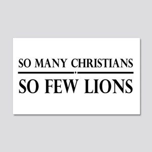 So Many Christians, So Few Lions 20x12 Wall Decal