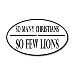 So Many Christians, So Few Lions 20x12 Oval Wall D