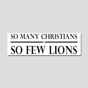 So Many Christians, So Few Lions Car Magnet 10 x 3