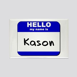 hello my name is kason Rectangle Magnet