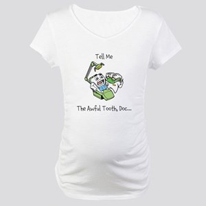 The Awful Tooth Maternity T-Shirt