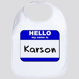 hello my name is karson  Bib