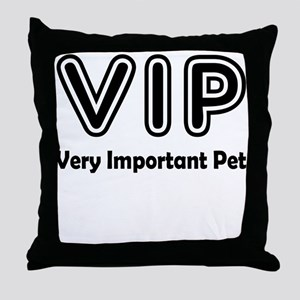 Very Important Pet Throw Pillow