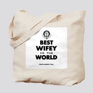 The Best in the World Best Wifey Tote Bag