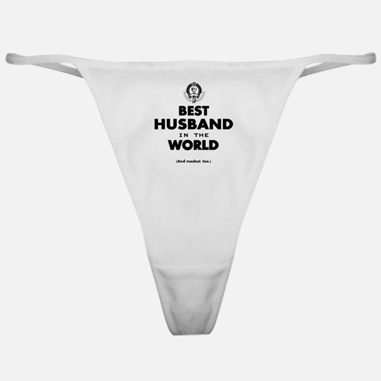 The Best in the World Best Husband Classic Thong
