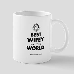 The Best in the World Best Wifey Mugs
