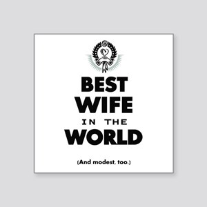 The Best in the World Best Wife Sticker