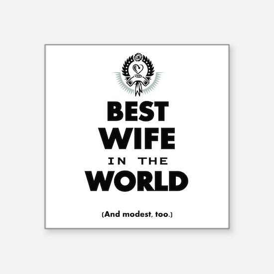 The Best in the World Best Wife Sticker