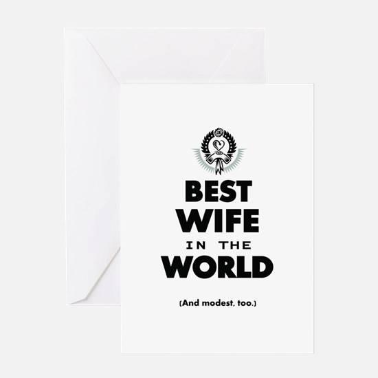 The Best in the World Best Wife Greeting Cards