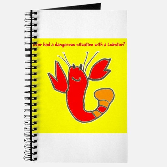 Funny Dangerous Situation w/ a Lobster Journal