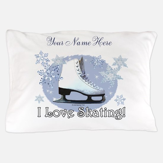 I Love Skating! Personalize Pillow Case