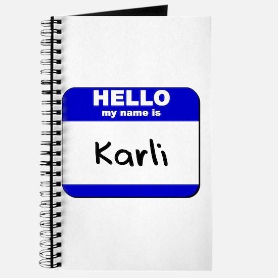 hello my name is karli Journal