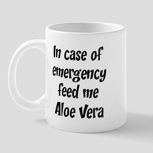 Feed me Aloe Vera Mug