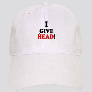 I GIVE HEAD! Cap