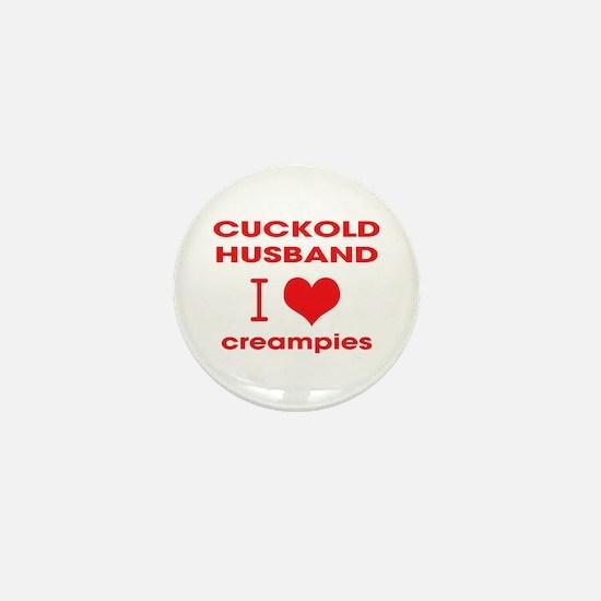 Cuckold Loves Creampies Mini Button