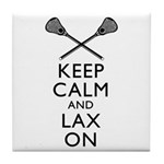 Keep Calm And Lax On Tile Coaster