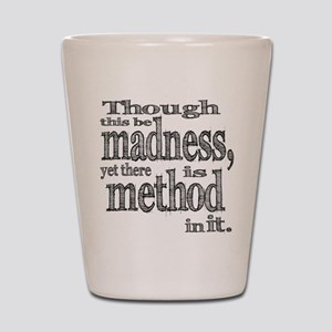Method in Madness Shakespeare Shot Glass