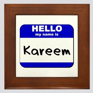 hello my name is kareem  Framed Tile