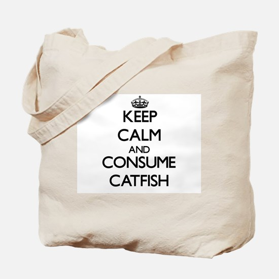 Keep calm and consume Catfish Tote Bag