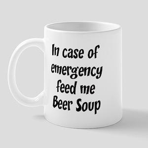 Feed me Beer Soup Mug