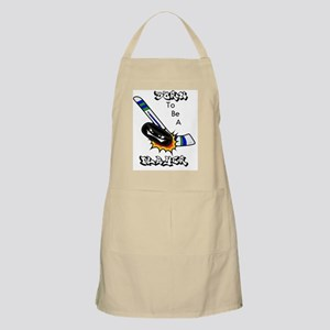 born to be a player/hockey stick and puck Apron