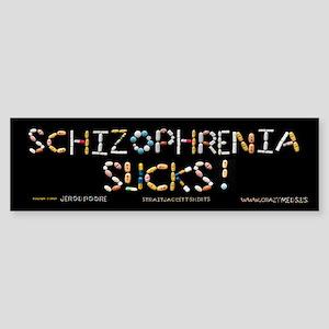 Schizophrenia Sucks! Bumper Sticker