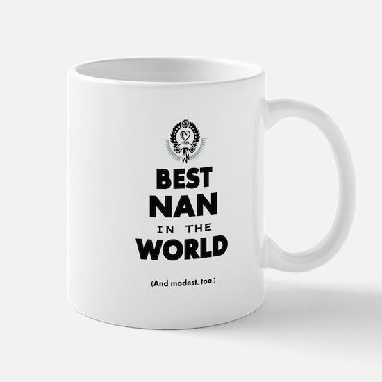 The Best in the World Best Nan Mugs