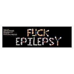 Fuck Epilepsy Bumper Bumper Sticker