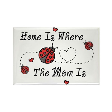 Ladybug Home Is Mom Rectangle Magnet