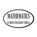 Mathematics Helps You Count Things Oval Car Magnet