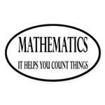 Mathematics Helps You Count Things Sticker (Oval)
