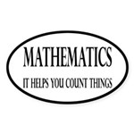 Mathematics Helps You Count Things Sticker (Oval 1
